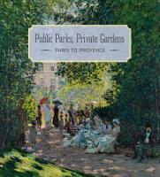Public Parks  Private Gardens PDF