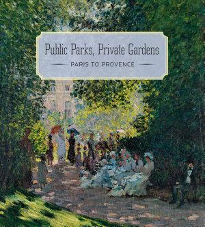Public Parks  Private Gardens