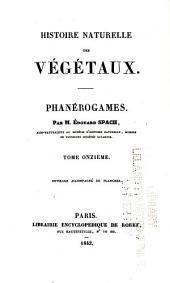 Histoire naturelle des végétaux: Phanérogames, Volume11