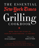 The Essential New York Times Grilling Cookbook Book