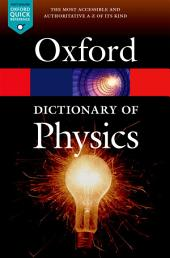 A Dictionary of Physics: Edition 7