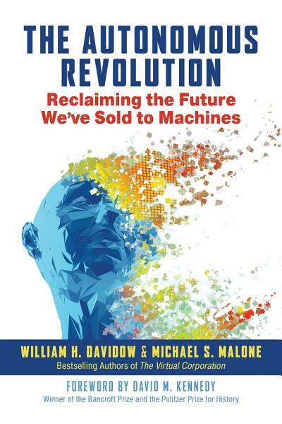 Download The Autonomous Revolution Book