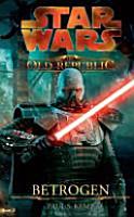 STAR WARS The Old Republic  Betrogen PDF