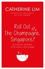 Roll Out the Champagne, Singapore!