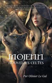 MOJENN Légendes et Nouvelles