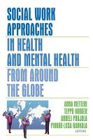 Social Work Approaches in Health and Mental Health from Around the Globe PDF