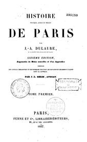 Histoire physique, civile et morale des environs de Paris, depuis les premiers temps historiques jusqu'à nos jours...