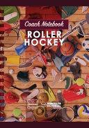 Coach Notebook Roller Hockey
