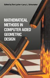 Mathematical Methods in Computer Aided Geometric Design