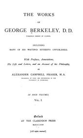 The Works of George Berkeley: Volume 1