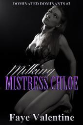 Milking Mistress Chloe