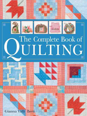 The Complete Book of Quilting PDF