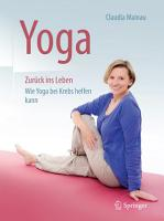 Yoga Zur  ck ins Leben PDF