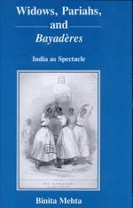 Widows, Pariahs, and Bayadères