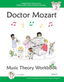 Doctor Mozart Music Theory Workbook Level 3 - In-Depth Piano Theory Fun for Children's Music Lessons and Home Schooling - Highly Effective for Beginn