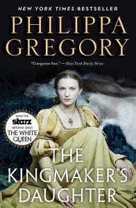 The Kingmaker s Daughter Book
