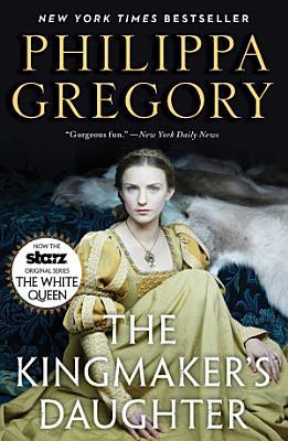 The Kingmaker s Daughter