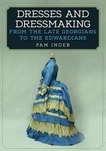 Dresses and Dressmaking