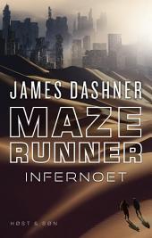 Maze Runner - Infernoet: Maze Runner 2, Bind 2