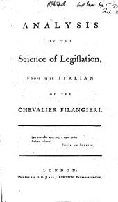 An Analysis of the science of Legislation, etc. [Translated by W. Kendall.]