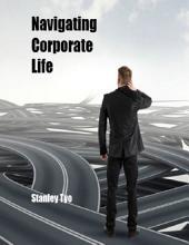 Navigating Corporate Life
