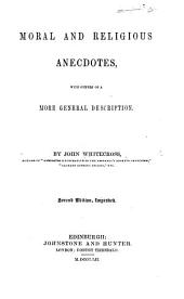 Moral and Religious Anecdotes, with others of a more general description. Second edition, improved