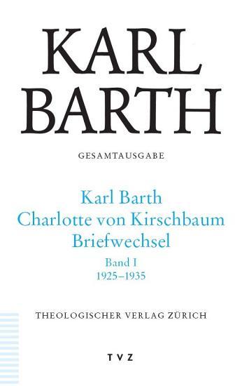 Karl Barth Charlotte von Kirschbaum  Briefwechsel  1925 1935 PDF