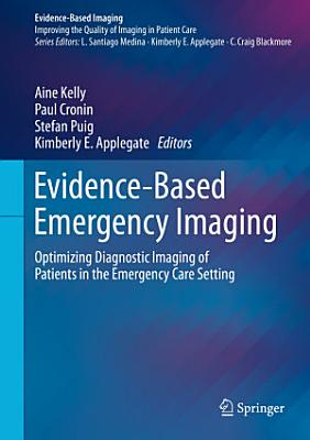 Evidence-Based Emergency Imaging