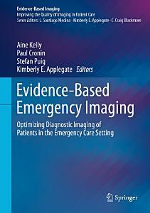Evidence Based Emergency Imaging