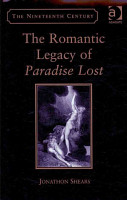 The Romantic Legacy of Paradise Lost PDF