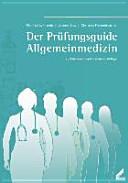 Der Pr  fungsguide Allgemeinmedizin PDF