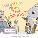 Lost and Found  What s that Sound  Board Book