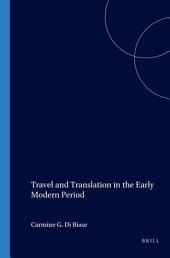 Travel and Translation in the Early Modern Period