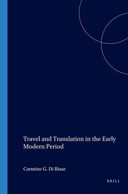 Travel and Translation in the Early Modern Period PDF