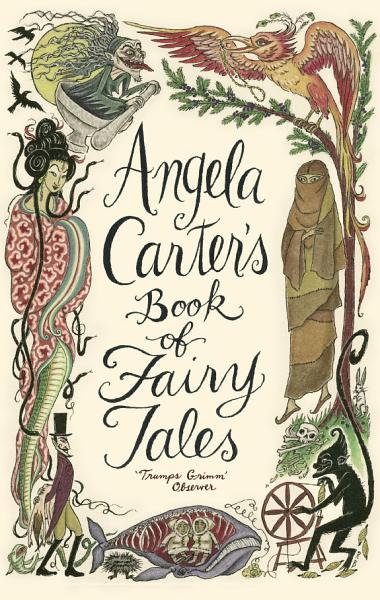 Download Angela Carter s Book Of Fairy Tales Book