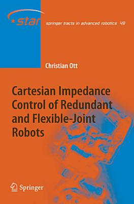 Cartesian Impedance Control of Redundant and Flexible-Joint Robots