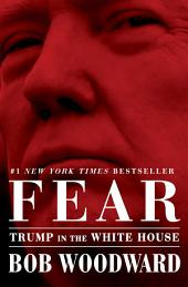 Fear:Trump in the White House