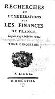 Recherches Et Consid  rations Sur Les Finances de France PDF