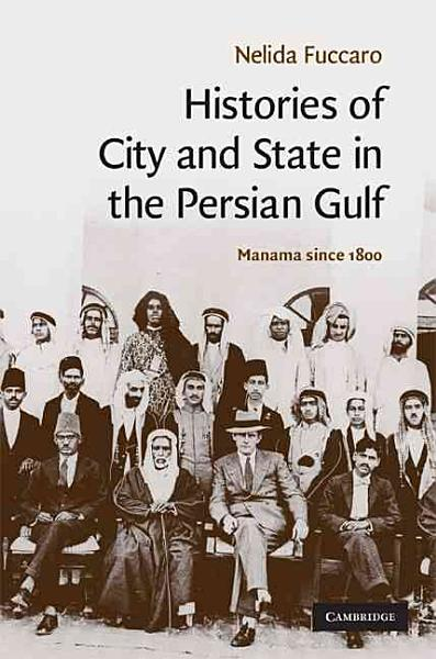Histories of City and State in the Persian Gulf PDF