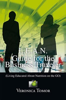 L E A N  Guide for the Business Traveler