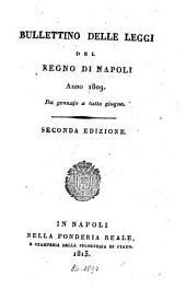 Bullettino delle leggi del Regno di Napoli: 1809,1, Volume 1809, Issue 1