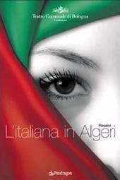 L'italiana in Algeri: Volume 1