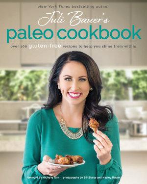 Juli Bauer s Paleo Cookbook