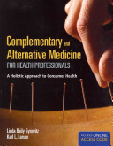 Complementary and Alternative Medicine for Health Professionals PDF