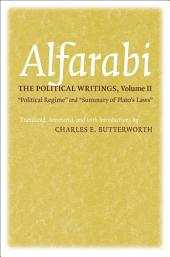 """The Political Writings: """"Political Regime"""" and """"Summary of Plato's Laws"""""""