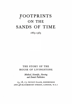 Footprints on the Sands of Time, 1863-1963