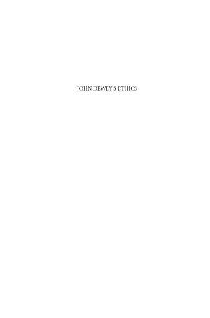 John Dewey s Ethics