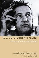 The Cinema of Andrzej Wajda PDF