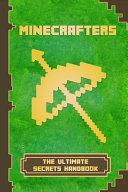 Minecrafters The Ultimate Secrets Handbook