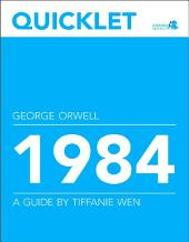 Quicklet on George Orwell's 1984